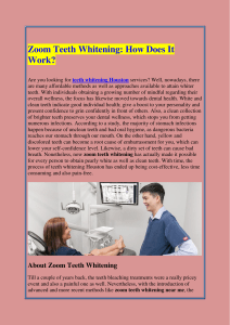 Zoom Teeth Whitening How Does It Work