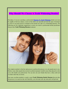 Why Should We Choose A Teeth Whitening Dentist