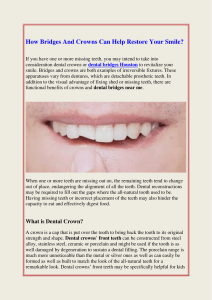 How Bridges And Crowns Can Help Restore Your Smile