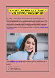 GET THE BEST CARE AS PER THE REQUIREMENT WITH EMERGENCY DENTAL SERVICES
