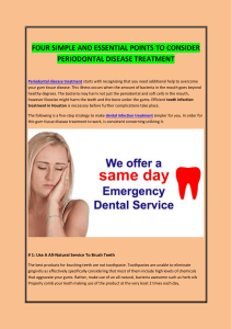 FOUR SIMPLE AND ESSENTIAL POINTS TO CONSIDER PERIODONTAL DISEASE TREATMENT