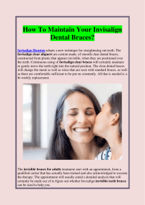 How To Maintain Your Invisalign Dental Braces