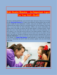 Kids Dentist Houston  - An Important Aspect For Your Kid's Health