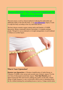Vaser Hi-Def The Ultimate Solution To Shed Extra Pounds