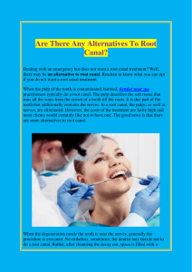 Are There Any Alternatives To Root Canal