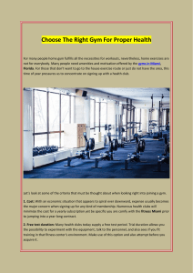 Choose The Right Gym For Proper Health