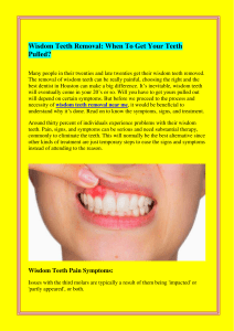 Wisdom Teeth Removal When To Get Your Teeth Pulled