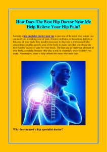 How Does The Best Hip Doctor Near Me Help Relieve Your Hip Pain