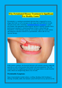 Why Periodontal Disease Treatment Is Significant For Healthy Gums