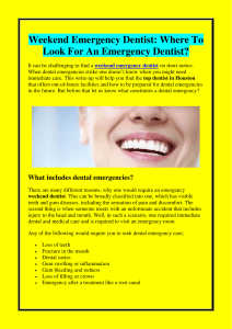 Weekend Emergency Dentist Where To Look For An Emergency Dentist