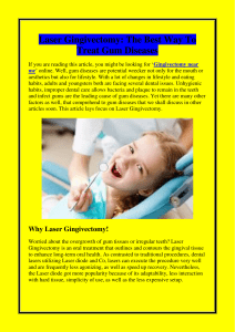 Laser Gingivectomy The Best Way To Treat Gum Diseases