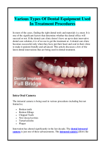 Various Types Of Dental Equipment Used In Treatment Procedures