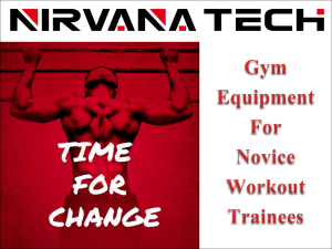 Gym Equipment For Novice Workout Trainees
