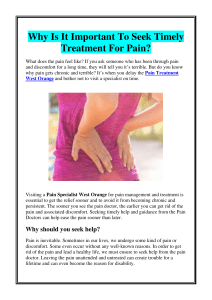 Why Is It Important To Seek Timely Treatment For Pain