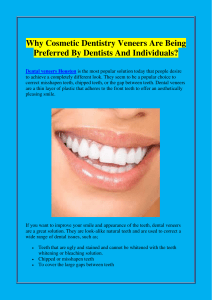 Why Cosmetic Dentistry Veneers Are Being Preferred By Dentists And Individuals