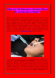 What Are The Emergency Services Offered By An Emergency Dentist