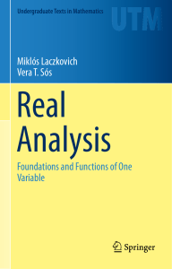 (Undergraduate Texts in Mathematics) Miklós Laczkovich, Vera T. Sós - Real Analysis  Foundations and Functions of One Variable-Springer-Verlag New York (2015)