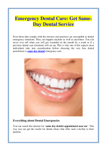 Emergency Dental Care Get Same-Day Dental Service