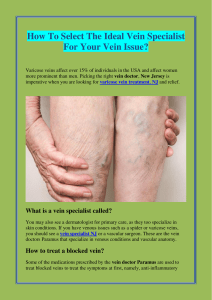 How To Select The Ideal Vein Specialist For Your Vein Issue
