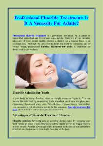 Professional Fluoride Treatment Is It A Necessity For Adults
