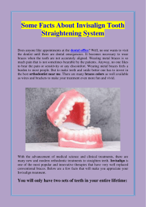 Some Facts About Invisalign Tooth Straightening System