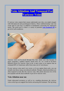 Vein Ablation And Venaseal For Varicose Veins