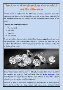 Precious and semi-precious stones which are the difference