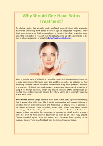 Why Should One Have Botox Treatment