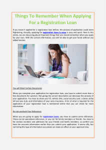 Things To Remember When Applying For a Registration Loan