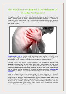 Get Rid Of Shoulder Pain With The Assistance Of Shoulder Pain Specialist
