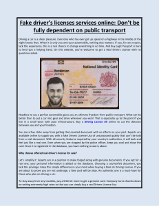 Fake driver's licenses services online Don't be fully dependent on public transport