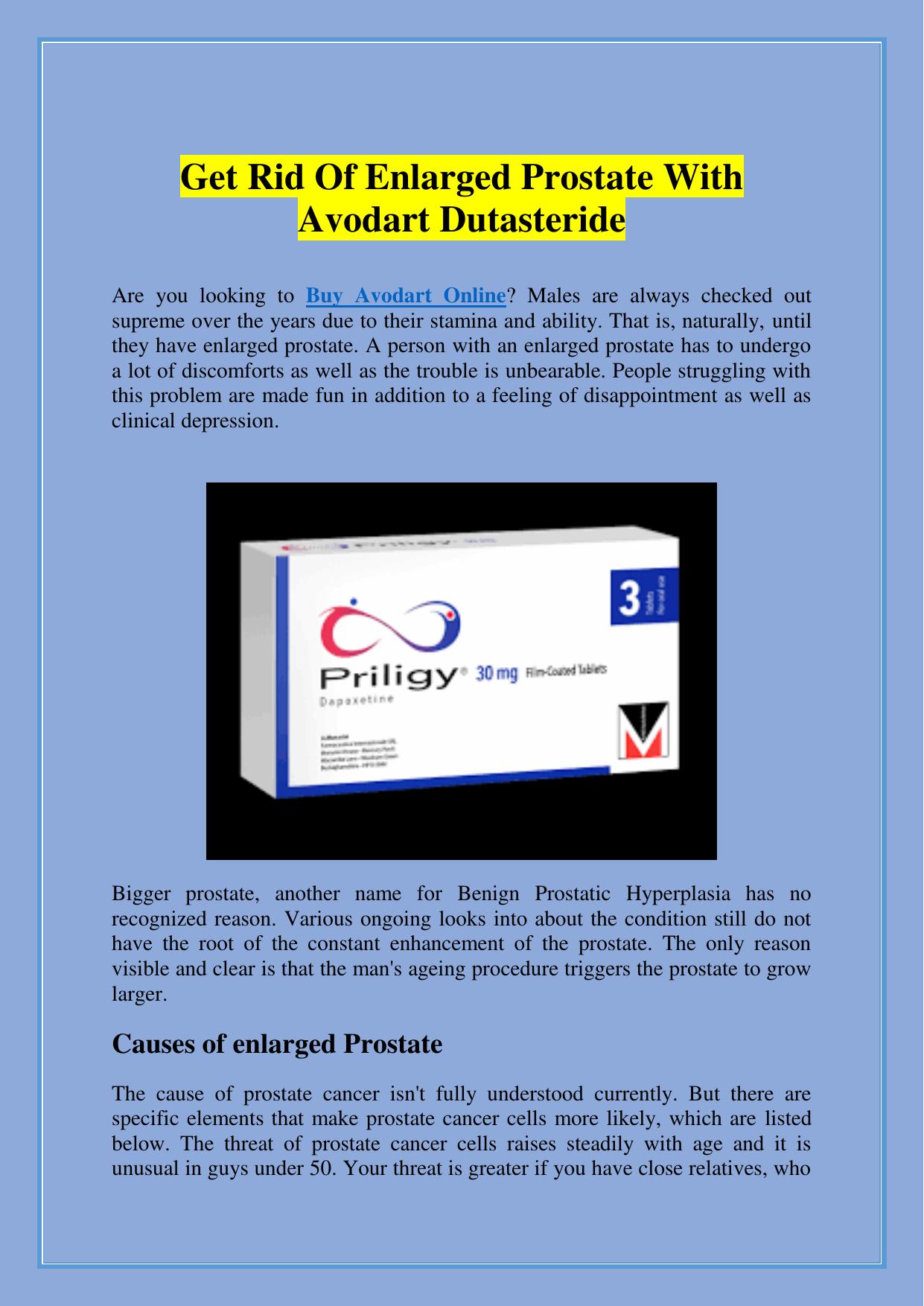 Get Rid Of Enlarged Prostate With Avodart Dutasteride