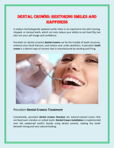 Dental Crowns: Restoring Smiles And Happiness