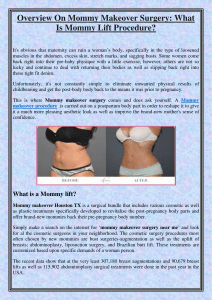 Overview On Mommy Makeover Surgery What Is Mommy Lift Procedure