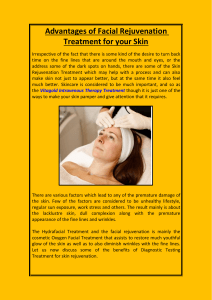 Advantages of Facial Rejuvenation Treatment for yo
