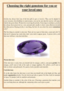 Choosing the right gemstone for you or your loved ones