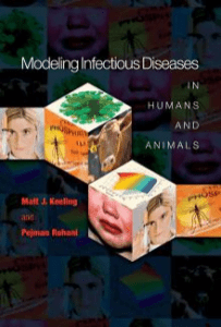 Modeling Infectious Diseases in Humans and Animals by Matt J. Keeling, Pejman Rohani (z-lib.org)