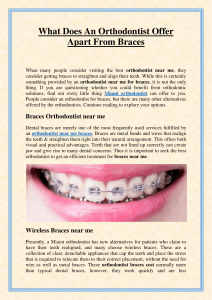 What Does An Orthodontist Offer Apart From Braces