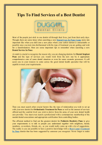 Tips To Find Services of a Best Dentist