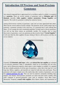 Introduction Of Precious and Semi-Precious Gemstones