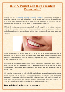 How A Dentist Can Help Maintain Periodontal
