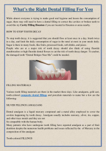What's the Right Dental Filling For You