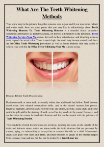 What Are The Teeth Whitening Methods