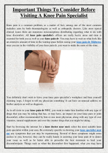 Important Things To Consider Before Visiting A Knee Pain Specialist