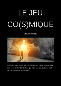 LE JEU CO(S)MIQUE - CHUCK HILLIG