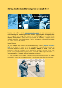 Hiring Professional Investigator is Simple Now