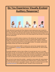 Do You Experience Visually-Evoked Auditory Response