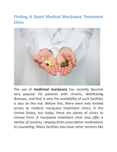 Finding A Good Medical Marijuana Treatment Clinic