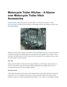 Motorcycle Trailer Hitches – A Glance over Motorcycle Trailer Hitch Accessories