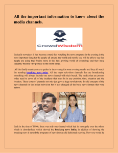 All the important information to know about the media channels-converted